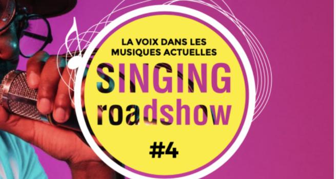 Singing Roadshow #4, la voix dans les musiques actuelles