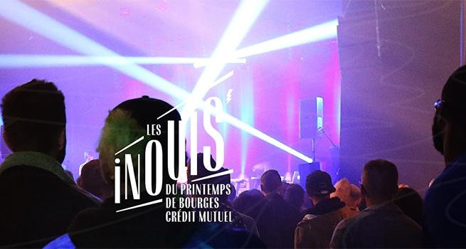 Les Inouis du Printemps de Bourges